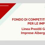 Fondo di Competitività per le imprese – Linea Prestiti Grandi Imprese Alberghiere
