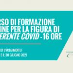 CORSO DI FORMAZIONE ONLINE PER LA FIGURA DI REFERENTE COVID – 16 ORE